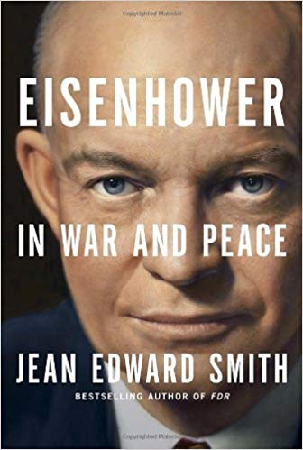 BOOK REVIEW: 'Eisenhower in War and Peace'